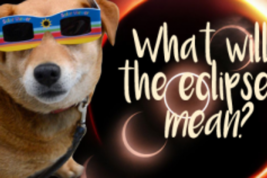 """What will the eclipses mean?"""